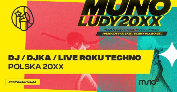 Munoludy 20XX – DJ/DJka/Live Roku Techno Polska 20XX – oto nominacje!