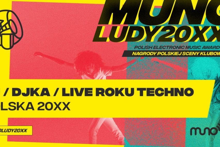 Munoludy 20XX – DJ/DJka/Live Roku Techno Polska 20XX. Sprawdź wyniki