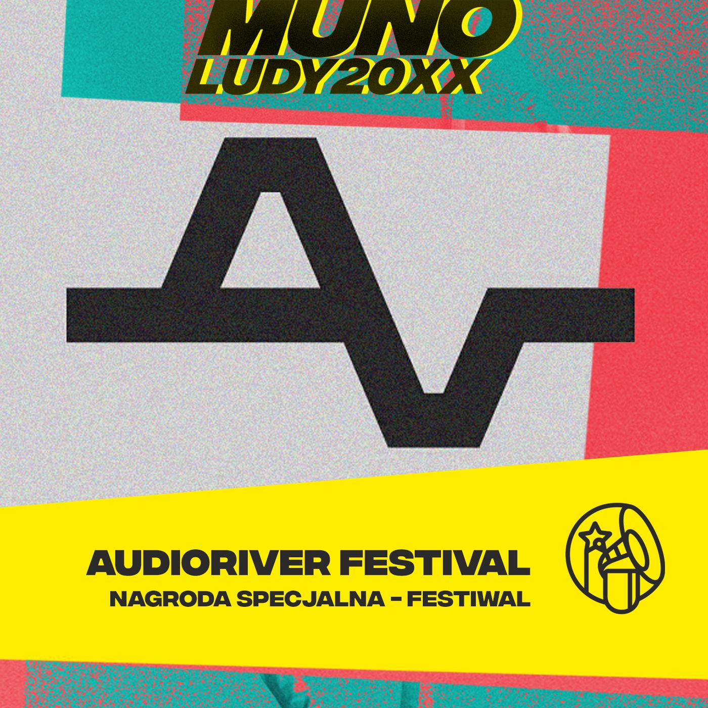 Nagroda Specjalna Munoludy 20XX - Festiwal: Audioriver Festival