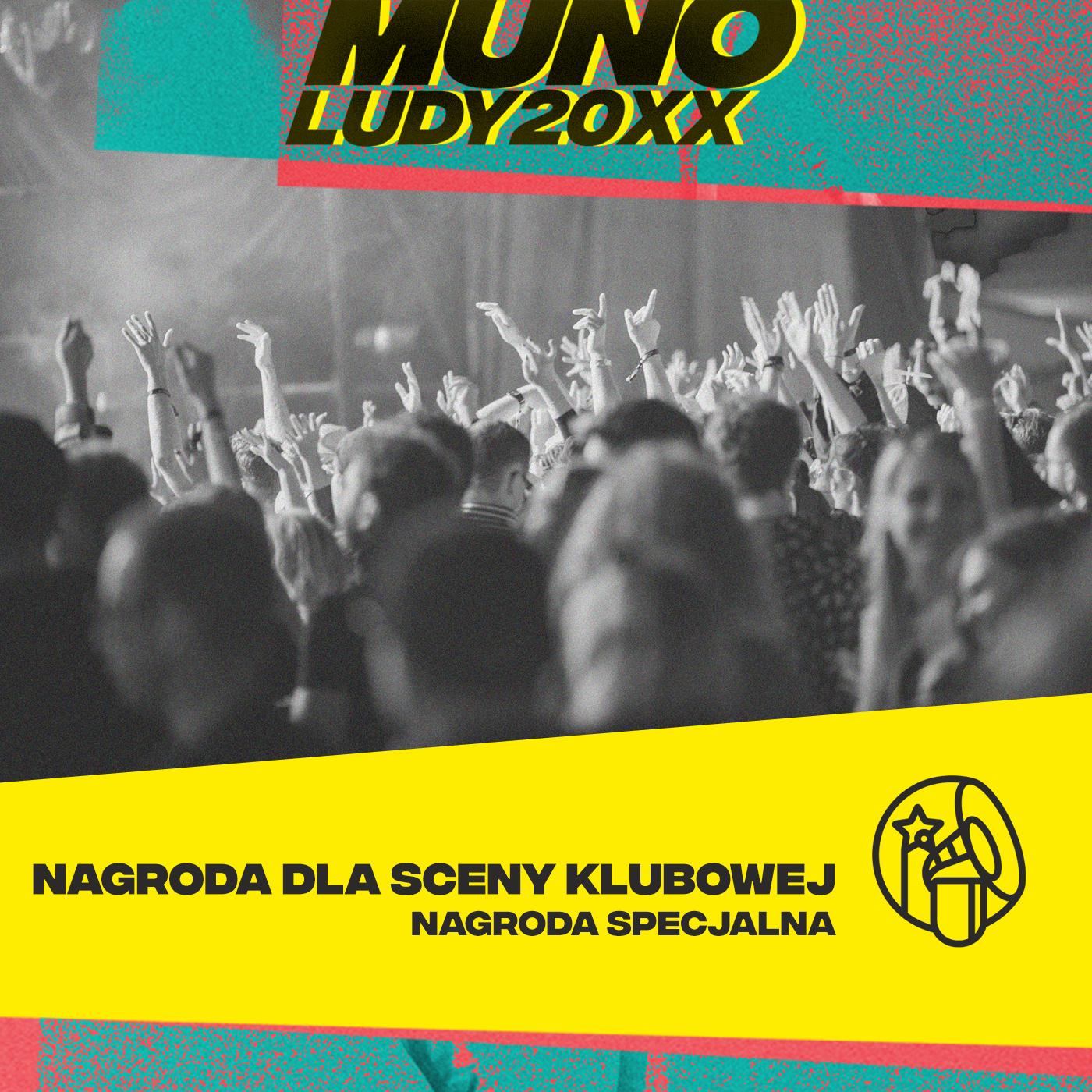 Nagroda Specjalna Munoludy 20XX: Scena klubowa