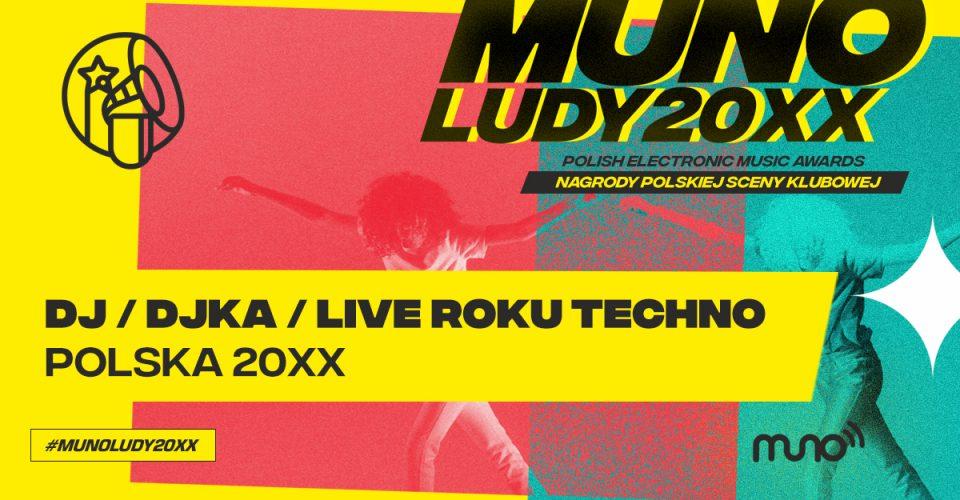 Munoludy 20XX Dj DJka Live Techno Roku Polska 20XX wyniki