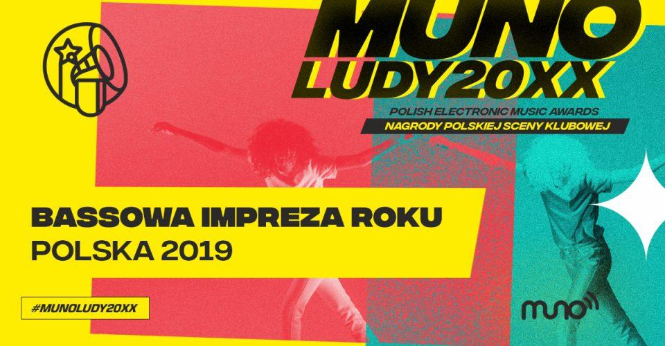 Munoludy 20xx Bassowa Impreza Roku Polska 2019 wyniki