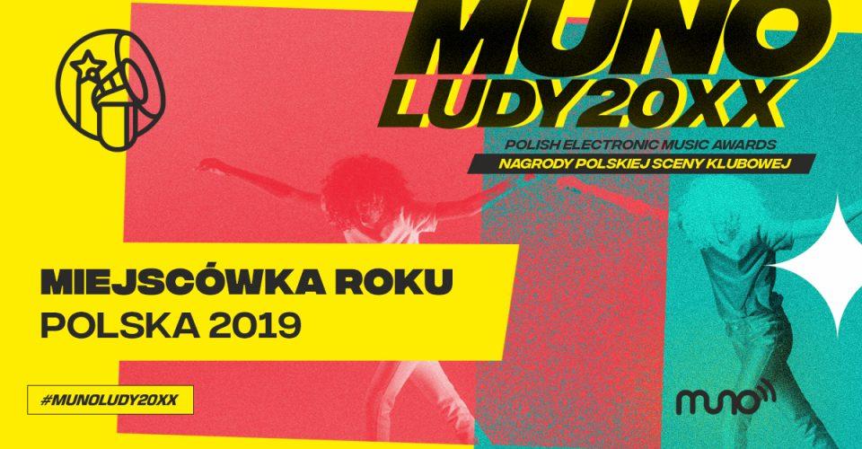 Munoludy 20XX Miejscówa Roku Polska 2019 wyniki