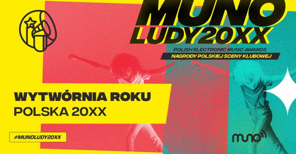 Munoludy 20xx wytwórnia roku polska 20xx