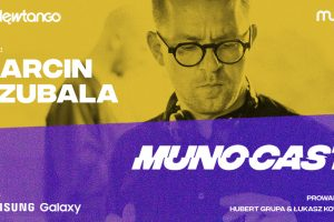 Już dziś nowy Munocast! Gościem Marcin Czubala