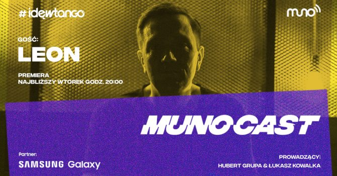 Leon gościem nadchodzącego odcinka cyklu Munocast