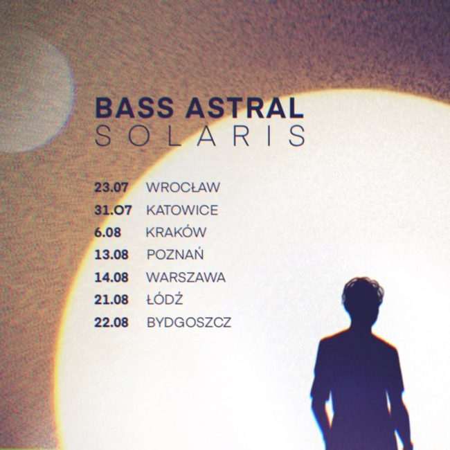Bass Astral trasa Solaris koncerty bilety