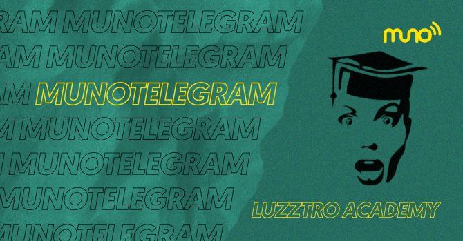 Muno Telegram: Luzztro Academy. Nieszablonowe podejście bazujące na pasji