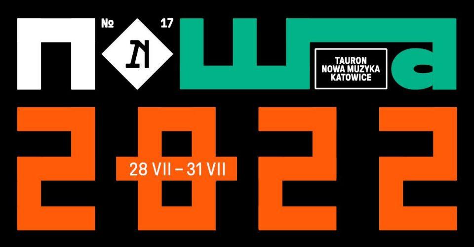 Tauron Nowa Muzyka Katowice 2022