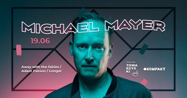 Nocny Targ Towarzyski harmonogram Michael Mayer