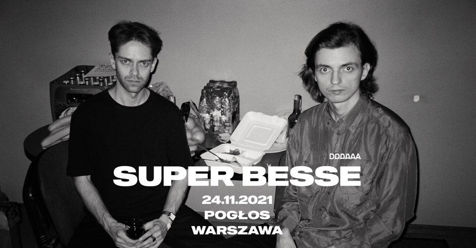 SUPER BESSE (BLR)   24.11.21   Pogłos, Warszawa