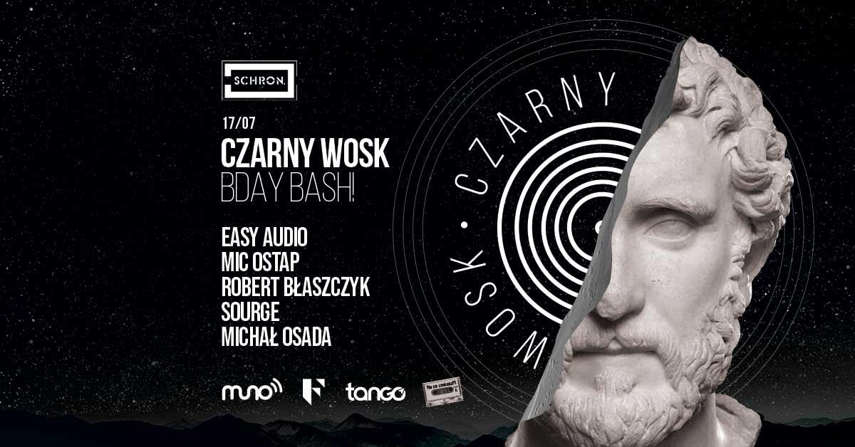 Czarny Wosk BDAY BASH