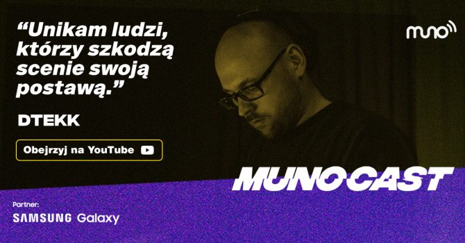 Munocast 008: Hubert Grupa & Łukasz Kowalka zapraszają: Dtekk