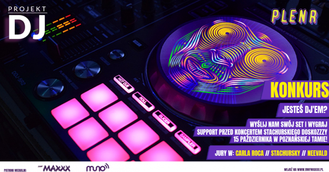 Projekt DJ: zagraj swojego DJ seta przed koncertem Stachursky'ego