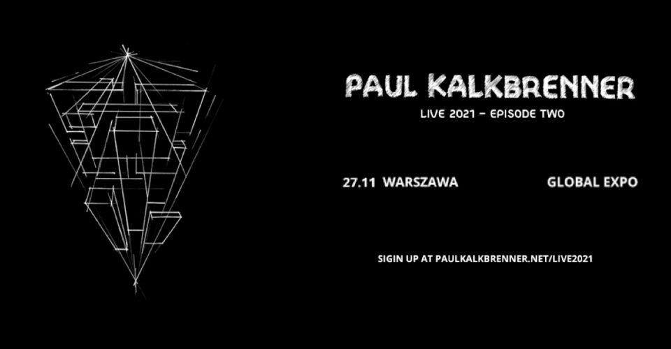 Paul Kalkbrenner | Warszawa – Global Expo
