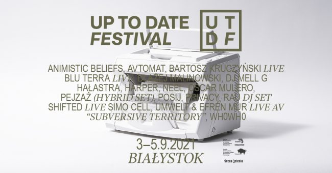Up To Date 2021, Up To Date Festival 2021, UTDF, UTDF 2021, Białystok