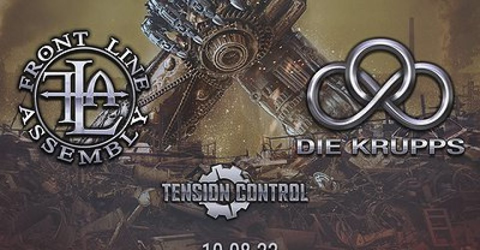 FRONT LINE ASSEMBLY + DIE KRUPPS + TENSION CONTROL | Wrocław