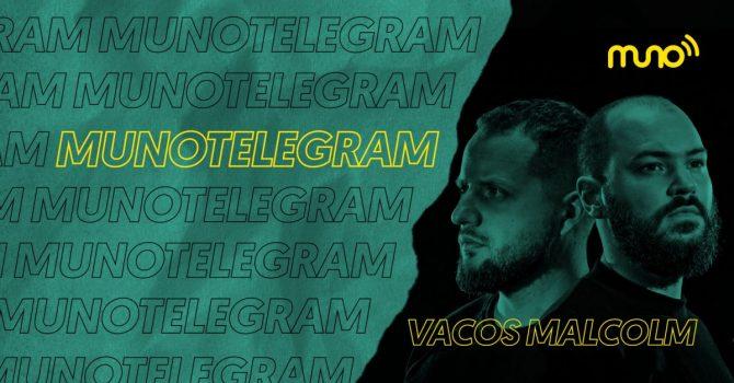 """Muno Telegram: Vacos Malcolm: """"Czuliśmy, że stać nas na coś ambitniejszego, większego"""""""