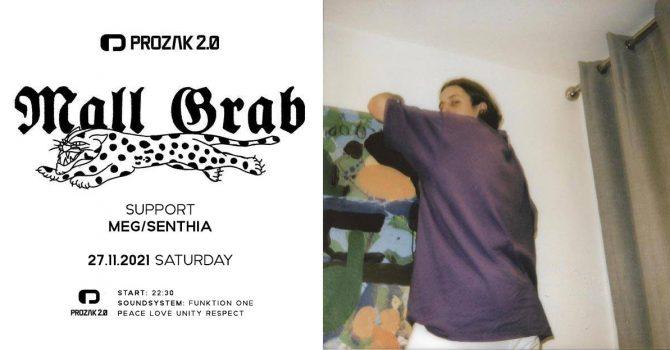 Mall Grab x Prozak 2.0 nowa data 27.11
